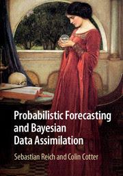 Probabilistics Forecasting and Bayesian Data Assimilation
